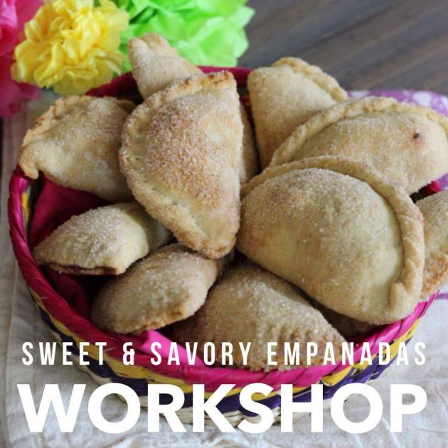 Sweet and Savory Empanadas Workshop | Lola's Cocina